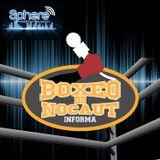BOXEO DE NOCAUT 02 - 16 MARZO 2014