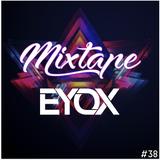 Mixtape Eyox #38