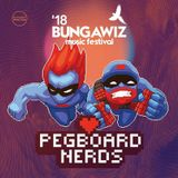 Bungawiz 2018 Preview feat Pegboard Nerds