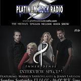 The Michael Spiggos Melodic Rock Show 13.09.2015 Featuring Inner Sense