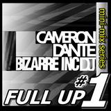 Full Up 1 - Cameron Dante Live Old Skool Mini-Mix