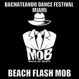 Miami Bachateando Dance Festival Zombie Flash MOB Mix Ft. Dj Soltrix and Dj. WillianEdits