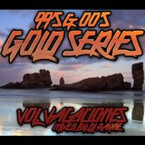 90's & 00's Gold Series Vol. Vacaciones!