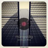 Rivendel - Mångsidig podcast #3 (live mix&jam 2015)
