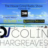 The House Grind Radio Show #46