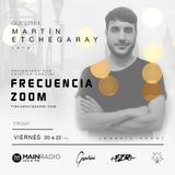 Frecuencia Zoom 016 @ Main Radio - Martin etchegaray (21-10-2016)