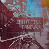 Chilloutowa Domówka # 29 pres. QUEST @ Radio Września 93.7 FM / 25.11.2017