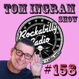 Tom Ingram Show #158