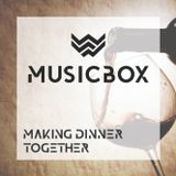 Wood Street Musicbox - Making dinner together