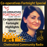 Co-operatives Fortnight Special Part 1 - @CStarCoop - Amy Lee - CCR & Chelmsford Star - 29/06/14