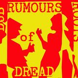 RUMOURS of DREAD Rootikal Style