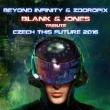 Beyond Infinity & Zooropix tribute set to Blank & Jones Czech This Future 2016 - 08.01.2016