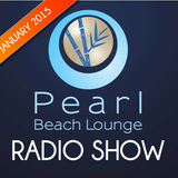 PEARL BEACH LOUNGE Radio Show January 2015 pres. by Danny Cray