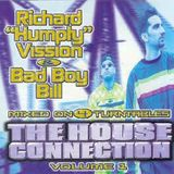 "Richard ""Humpty"" Vission & Bad Boy Bill ‎– The House Connection Volume 1 (1997)"