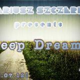 Mariusz Szczerek presents Deep Dreams 4 [29.07.12]