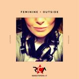 FEMININE + OUTside #22 - 02.09.17