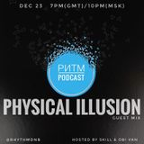 Ритм #65 (Physical Illusion guest mix)