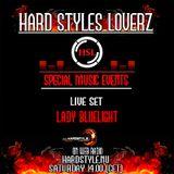 Lady Bluelight - Hard Styles Loverz - Hardstyle.nu - Saturday 09 March 2013