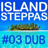 Dub Day Afternoon - DJ Kanaka - Island Steppas 03