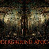 The Underground Apocalypse