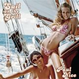 Sail On The Grill / Paul Nice