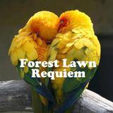 Forest Lawn Requiem