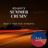 DJ GLEN J.  SUMMER CRUSIN' BEATZ FOR THE STREETS R & B HITZ 1