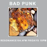 Bad Punk - 5th October 2018 (Mark Stewart Special)