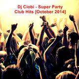 Dj Ciobi - Super Party Club Hits [October 2014]