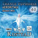 KostyaD - Trance Euphoria #040. [AERORITMIX Guest Mix] [06.12.2014]