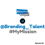 Branding Talent Podcast 101 : How To Find Your Brand