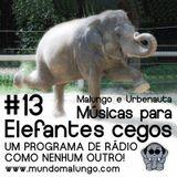 Músicas para Elefantes Cegos #13 - Humor