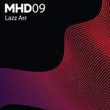 My House Deep Podcast #009 - Guest Mix Lazz Arr