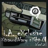 I.A. Exclusive Extraordinary Night Mix Vol.2