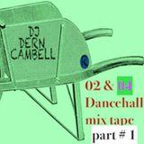 2000 & 2004 Dancehall Mix Part 1