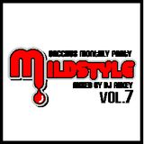 MILD STYLE MIX CD Vol.7 Mix By DJ A!!KEY