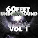 DJ Primitive & Sterby Rock-60 Feet Underground VOL 1