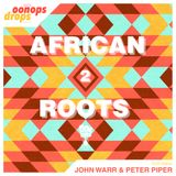Oonops Drops - African Roots 2