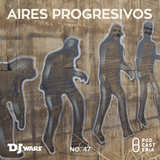 DJ Wars No. 47 - Día de Sparring/Aires Progresivos: Franz Zappa, Mew, Porcupine Tree, Primus, Yes.