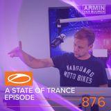 Armin van Buuren presents - A State Of Trance Episode 876 (#ASOT876)