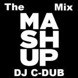 The Mashup Mix - DJ C-Dub