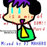 EDM Mix Part 4 (Revised version of the EDM Mix Part 2)