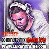 60 Minute Mix - March 2019