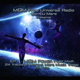 EP1 - MQM Free Universe Radio with DJ Mars Presents - MQM POWER PLAY Mix2 - with Voice