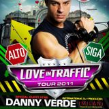Love In Traffic -  DANNY VERDE Special Dj Set 02-2011