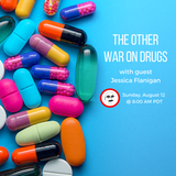 The Other War on Drugs
