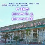 17 Days,Groove in A and Groove In F ~ Sound Check Miami 1985