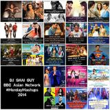 DJ Shai Guy | Top 10 Bollywood Monday Mashups of 2014 | The Tommy Sandhu Show | BBC Asian Network