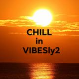CHILLinVIBESly2