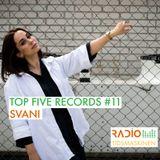 Top Five Records #11 - SVANI